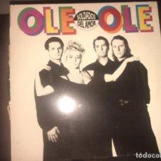 Discos de vinilo: OLE OLE: SOLDADOS DEL AMOR. Lote 224779617