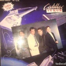 Discos de vinilo: CADILLAC: VENUS. Lote 224784965