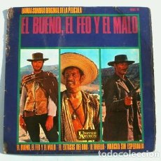 Discos de vinilo: EL BUENO, EL FEO Y EL MALO (EP BSO 1967) BANDA SONORA ORIGINAL DEL FILM - ENNIO MORRICONE. Lote 224800616