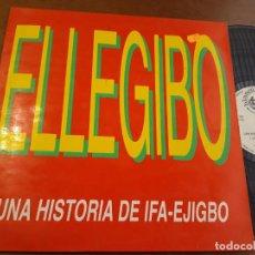 Discos de vinilo: ELLEGIBO - UNA HISTORIA DE IFA-EJIGBO- MAXI-ESPAÑA-. Lote 224830968