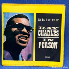 Discos de vinilo: SINGLE RAY CHARLES - IN PERSON - ESPAÑA - AÑO 1960. Lote 224838567