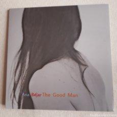 "Discos de vinilo: ANA BÉJAR – THE GOOD MAN. VINILO. 45RPM. 12"". Lote 224736982"