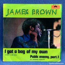 Discos de vinilo: SINGLE JAMES BROWN - I GOT A BAG OF MY OWN - TENGO ALGO MIO - ESPAÑA - AÑO 1973. Lote 224867822