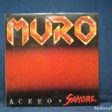 Discos de vinilo: MURO - ACERO Y SANGRE - LP. Lote 224900578