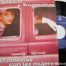 Discos de vinilo: LOQUILLO Y TROGLODITAS MIS PROBLEMAS CON LAS MUJERES SINGLE AÑO 1.987. Lote 224906918