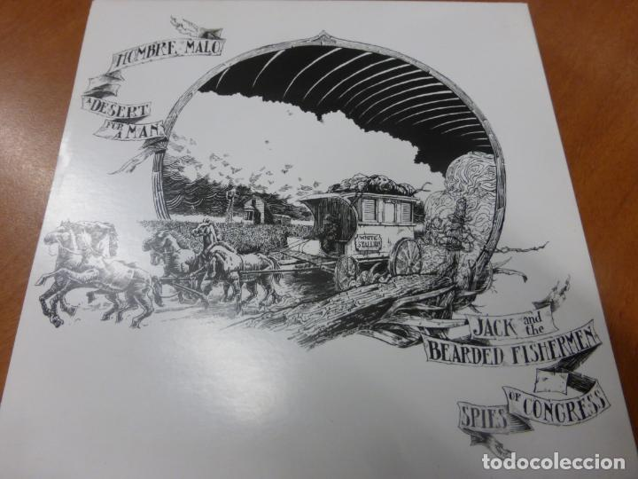 Discos de vinilo: Jack And The Bearded Fishermen / Hombre Malo ‎– Spies Of Congress / A Desert For A Man. VINILO - Foto 2 - 224912467