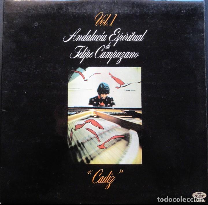 FELIPE CAMPUZANO - CÁDIZ - ANDALUCÍA ESPIRITUAL VOL. 1 (Música - Discos - LP Vinilo - Flamenco, Canción española y Cuplé)