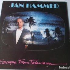Discos de vinilo: JAN HAMMER – ESCAPE FROM TELEVISION,ED ESPAÑOLA, 1987. Lote 224996230