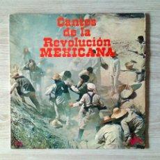 Discos de vinilo: CANTOS DE LA REVOLUCIÓN MEXICANA - EUROMUSIC – EM - 165, 1976. SPAIN. Lote 225034860
