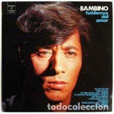 Discos de vinilo: BAMBINO – HABLEMOS DEL AMOR. Lote 225053181