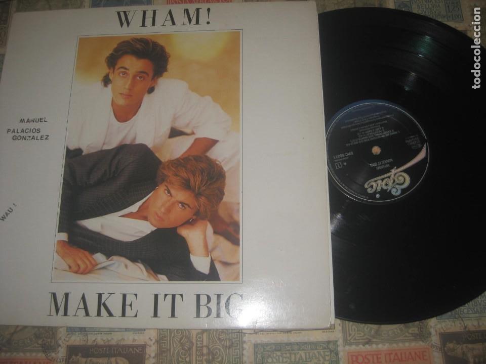 WHAM! ! MAKE IT BIG (1984 CBS)- +ENCARTEOG HOLANDA PEDIDO MINIMO 10 EUROS !!! OCASION (Música - Discos - LP Vinilo - Pop - Rock - New Wave Internacional de los 80)