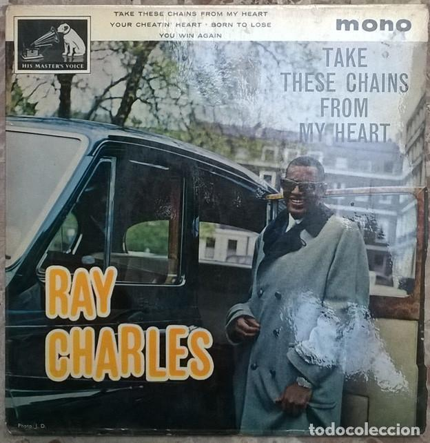 RAY CHARLES. TAKE THESE CHAINS FROM MY HEART/ YOUR CHEATIN/ BORN TO LOSE/ YOU WIN AGAIN. MASTERVOICE (Música - Discos de Vinilo - EPs - Funk, Soul y Black Music)
