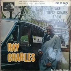 Discos de vinilo: RAY CHARLES. TAKE THESE CHAINS FROM MY HEART/ YOUR CHEATIN/ BORN TO LOSE/ YOU WIN AGAIN. MASTERVOICE. Lote 225071485