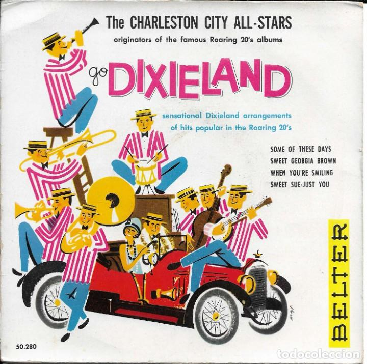 THE CHARLESTON CITY ALL STARS GO DIXIELAND (Música - Discos de Vinilo - EPs - Orquestas)