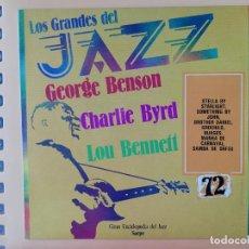 Disques de vinyle: LOS GRANDES DEL JAZZ. GRAN ENCICLOPEDIA DEL JAZZ. Nº 72 - GEORGE BENSON. CHARLIE BYRD. LOU BENNET. Lote 225106930