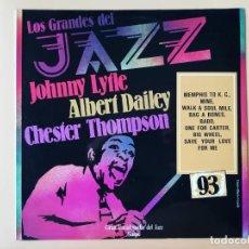 Disques de vinyle: LOS GRANDES DEL JAZZ. GRAN ENCICLOPEDIA DEL JAZZ. Nº 93 - JOHNNY LYTLE. ALBERT DAILEY. CHESTER THOMP. Lote 225106967