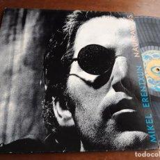 Discos de vinil: MIKEL ERENTXUN NAUFRAGOS 1992 LP GASA SPAIN E 4G0497. Lote 274001368