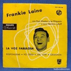 Discos de vinilo: SINGLE FRANKIE LAINE CON PAUL WESTON Y SU ORQUESTA Y CORO NORMAN LUBOFF - ESPAÑA - AÑO 1958. Lote 225142700
