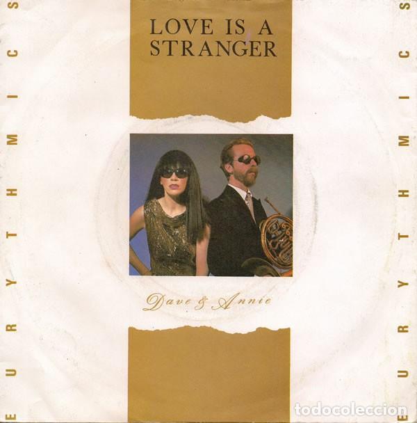 EURYTHMICS – LOVE IS A STRANGER 7´´ SINGLE. (Música - Discos - Singles Vinilo - Disco y Dance)