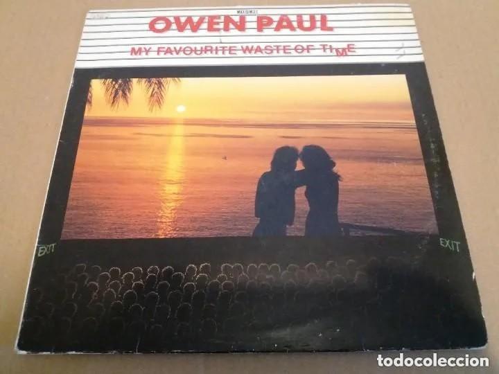 OWEN PAUL / MY FAVOURITE WASTE OF TIME / MAXI-SINGLE 12 INCH (Música - Discos de Vinilo - Maxi Singles - Otros estilos)