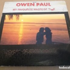 Discos de vinilo: OWEN PAUL / MY FAVOURITE WASTE OF TIME / MAXI-SINGLE 12 INCH. Lote 225147780