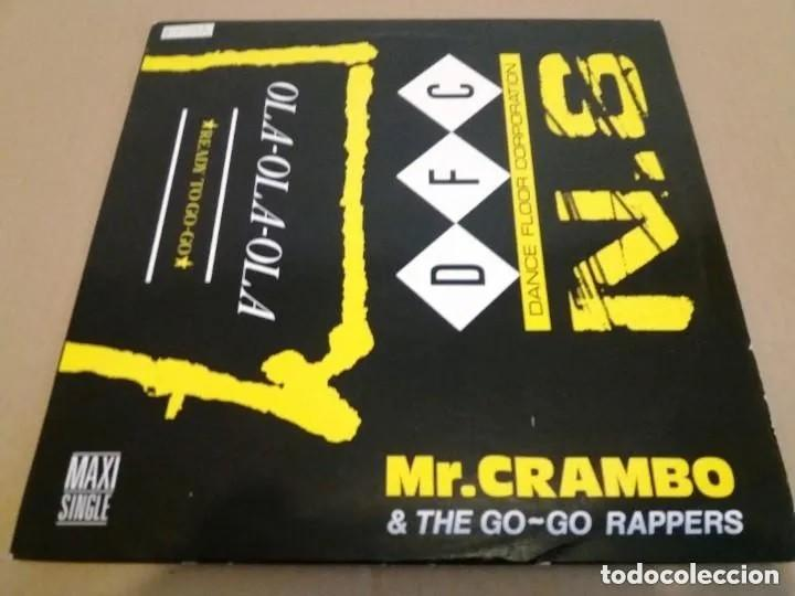 Discos de vinilo: Mr. Crambo & The Go-Go Rappers / Ola-Ola-Ola / MAXI-SINGLE 12 INCH - Foto 1 - 225148035