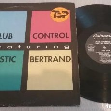 Discos de vinilo: CLUB CONTROL & PLASTIC BERTRAND / HOUSE MACHINE / MAXI-SINGLE 12 INCH. Lote 225148420