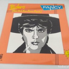 Discos de vinil: VINILO MAXI/BOLERO/FANCY.. Lote 225156625