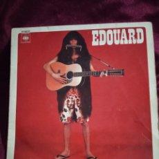 Discos de vinilo: EDOUARD. Lote 225167025