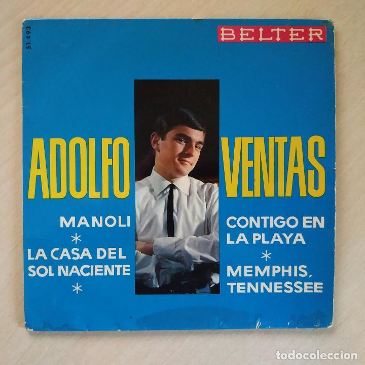 ADOLFO VENTAS JR. - MANOLI / LA CASA DEL SOL NACIENTE / MEMPHIS TENESSEE / CONTIGO EN LA PLAYA 1965 (Música - Discos - Singles Vinilo - Solistas Españoles de los 50 y 60)