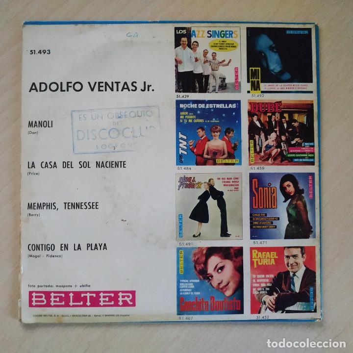 Discos de vinilo: ADOLFO VENTAS JR. - MANOLI / LA CASA DEL SOL NACIENTE / MEMPHIS TENESSEE / CONTIGO EN LA PLAYA 1965 - Foto 2 - 225197310