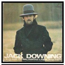 Discos de vinil: XX SINGLE, JACK DOWNING, LA CLASE DE PALABRAS Y LINDA SRTA. MIKE. Lote 225200921