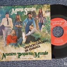 Discos de vinilo: NUESTRO PEQUEÑO MUNDO - MANA SAMBA / WHISKY IN THE JAR. EDITADO POR MOVIEPLAY. AÑO. 1.972. Lote 225210687