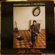 Discos de vinilo: JOAQUIN SABINA Y VICEVERSA - JUEZ Y PARTE. Lote 225212956