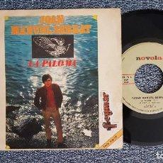 Discos de vinilo: JOAN MANUEL SERRAT - LA PALOMA / EN CUALQUIER LUGAR. EDITADO POR ZAFIRO. AÑO 1.969. Lote 225215062