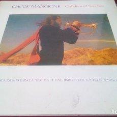 Discos de vinilo: CHUCK MANGIONE. CHILDREN OF SANCHEZ. Lote 225240610