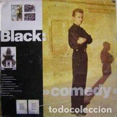 Disques de vinyle: BLACK – COMEDY. Lote 225275782