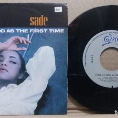 Disques de vinyle: SADE / NEVER AS GOOD AS THE FIRST TIME / SINGLE 7 INCH. Lote 225285982