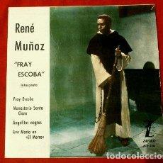 Discos de vinilo: RENE MUÑOZ (EP. 1962) (NUEVO) FRAY ESCOBA - ANGELITOS NEGROS - AVE MARIA. Lote 225296750