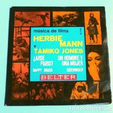 Discos de vinilo: UN HOMBRE Y UNA MUJER - ARDE PARIS (EP. 1966) BSO - HERBIE MANN Y TAMIKO JONES - MUSICA DE LOS FILMS. Lote 225306827