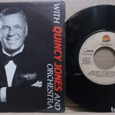 Disques de vinyle: FRANK SINATRA WITH QUINCY JONES AND ORCHESTRA/ MACK THE KNIFE / SINGLE 7 INCH. Lote 225307930