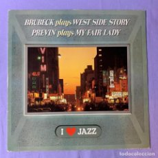 Discos de vinilo: LP BRUBECK PLAYS WEST SIDE STROY -- PREVIN PLAYS MY FAIR LADY -- I LOVE JAZZ --MADRID 1983 --VG++. Lote 225331976