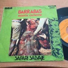 Discos de vinilo: BARRABAS MUSICA CALIENTE (SAFARI SALVAJE) SINGLE ESPAÑA 1971 GORE COVER (EPI19). Lote 225343360
