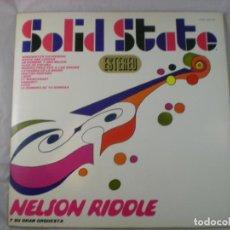 Discos de vinilo: NELSON RIDDLE Y SU ORQUESTA - SOIID STATE - HISPAVOX HSO 401-04 - VINILO LP 1967. Lote 225376210