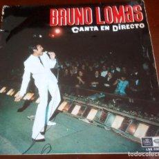 Disques de vinyle: BRUNO LOMAS - CANTA EN DIRECTO - LP - 1967 - ENVIO GRATIS. Lote 225430160