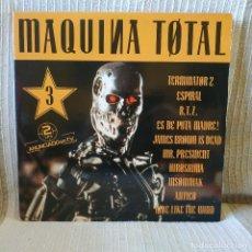 Disques de vinyle: MAQUINA TOTAL 3 - DOBLE LP DE VINILO DEL AÑO 1992 - EN BUEN ESTADO - VER FOTOS ADJUNTAS. Lote 225503200