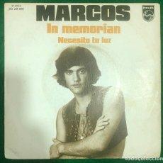 Discos de vinilo: MARCOS - IN MEMORIAN/NECESITO TU LUZ / SINGLE 1973 RF-4684. Lote 225506475