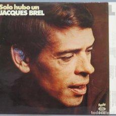 Disques de vinyle: LP. SOLO HUBO UN JAQUES BREL. Lote 225526426