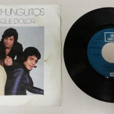 """Disques de vinyle: 1120-LOS CHUNGUITOS AY QUE DOLOR - VIN 7"""" POR G DIS VG. Lote 225538940"""