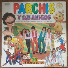 Discos de vinilo: LP PARCHIS Y SUS AMIGOS. Lote 225552925